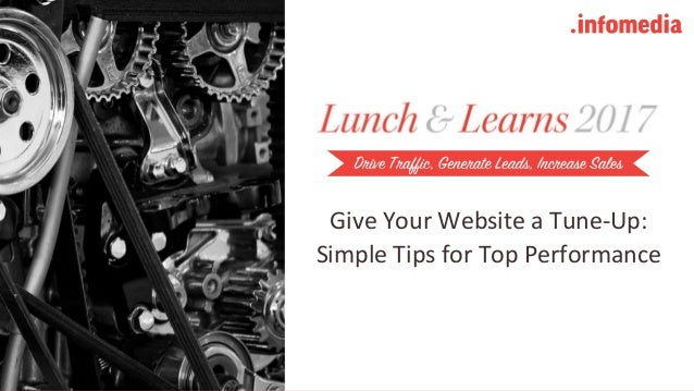 Give Your Website a Tune-Up: Simple Tips for Top Performance