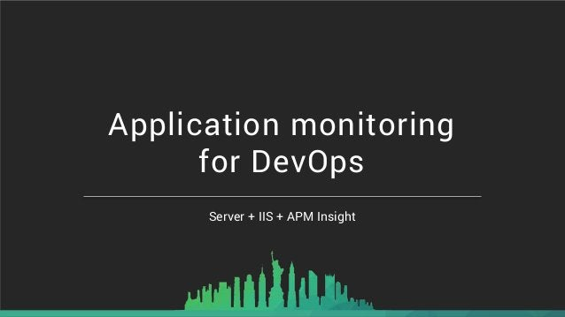 Server + IIS + APM Insight Application monitoring for DevOps