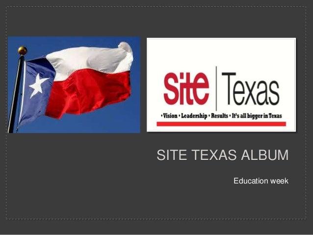 Education weekSITE TEXAS ALBUM