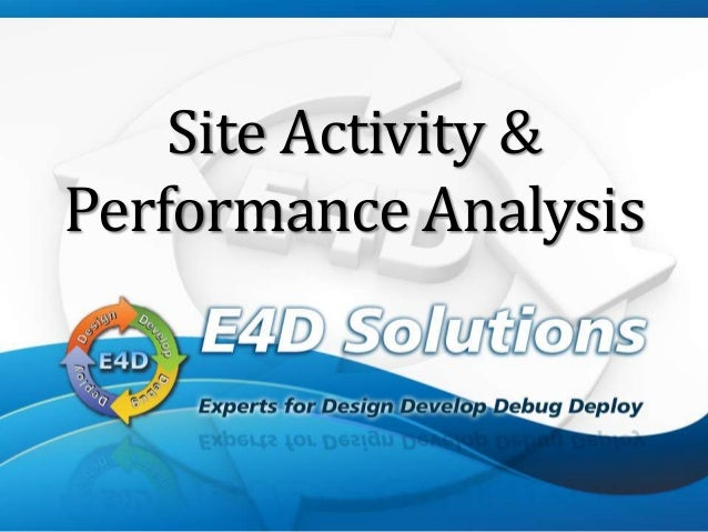 Site Activity &Performance Analysis