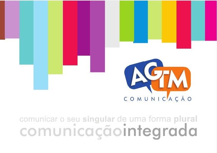 comunicar o seu singular de uma forma pluralcomunicaçãointegrada