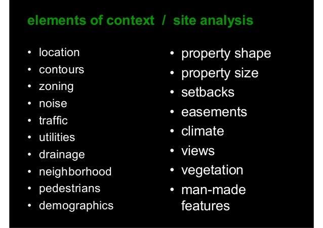 soft data sensory and human aspects of the site that usually involve value judgments • views from the site • views to the ...