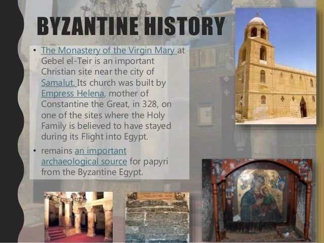 BYZANTINE HISTORY • The Monastery of the Virgin Mary at Gebel el-Teir is an important Christian site near the city of Sama...