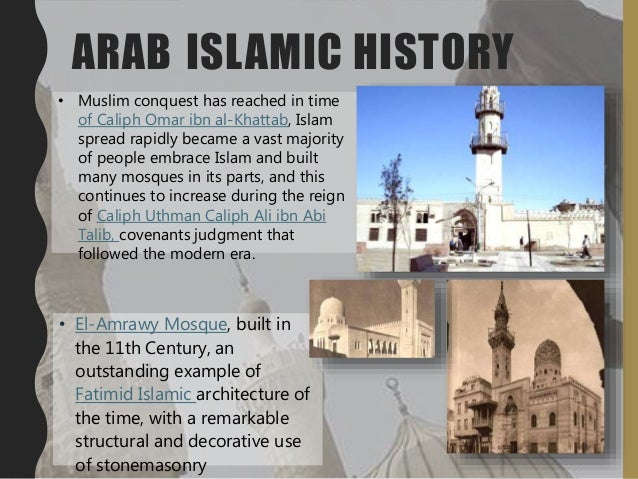 ARAB ISLAMIC HISTORY • El-Amrawy Mosque, built in the 11th Century, an outstanding example of Fatimid Islamic architecture...