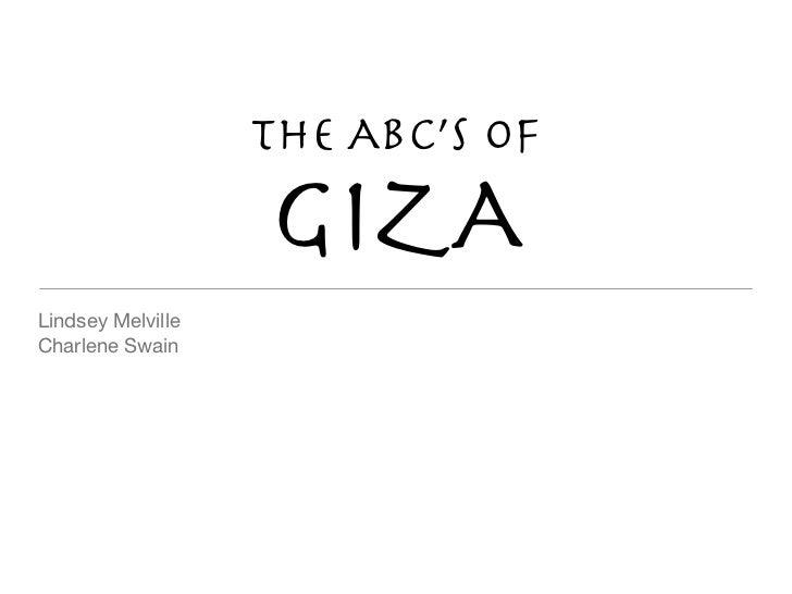 The ABc'S of                   GIZALindsey MelvilleCharlene Swain