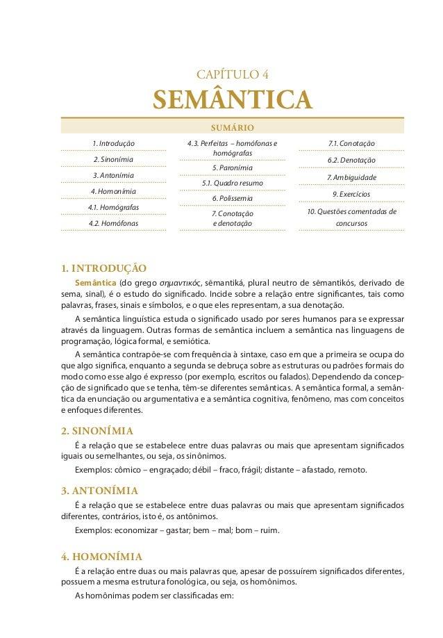 103  SEMÂNTICA  Fonética  CAPÍTULO 4  SEMÂNTICA SUMÁRIO 1. Introdução 2. Sinonímia 3. Antonímia 4. Homonímia 4.1. Homógra...