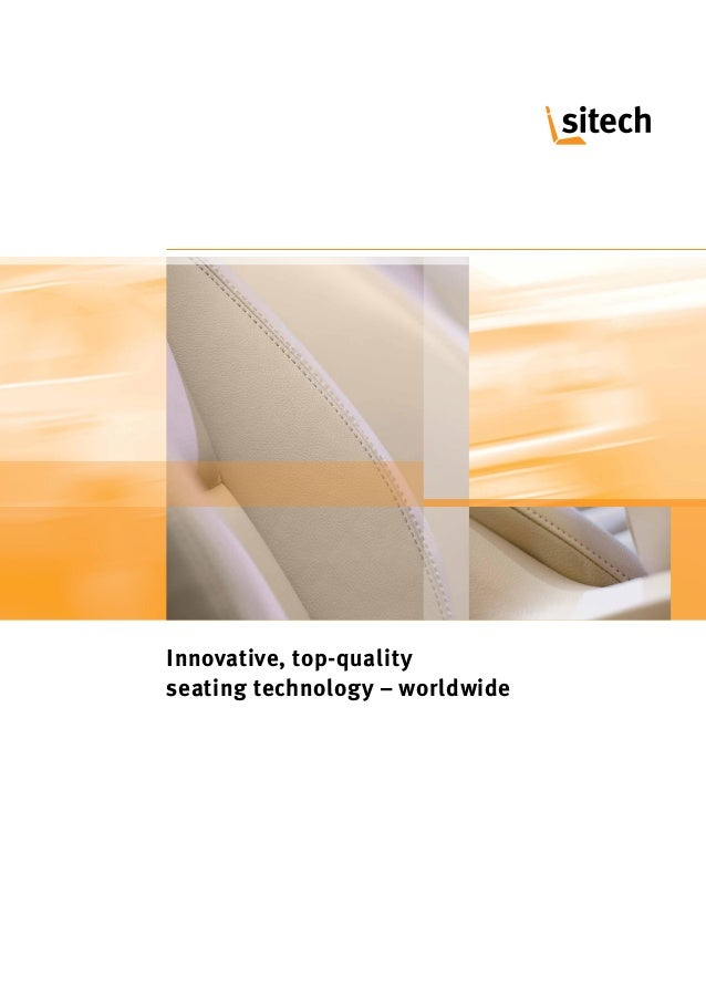 Innovative, top-quality seating technology – worldwide