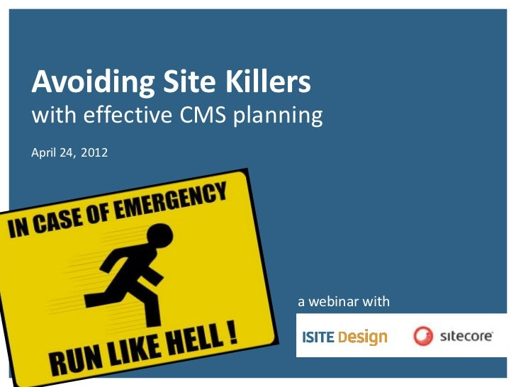 CMSAvoiding Site Killers              Confab 2011with effective CMS planning        Click to type title                   ...