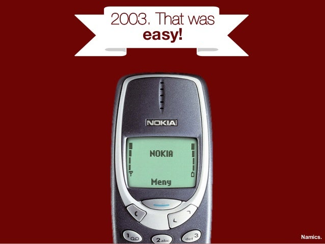 2003. That was  easy!  Namics.
