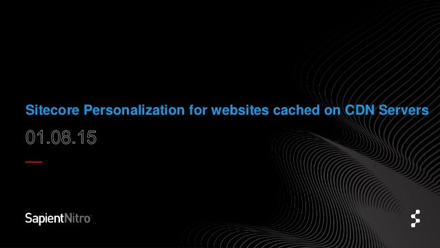 Sitecore Personalization for websites cached on CDN Servers