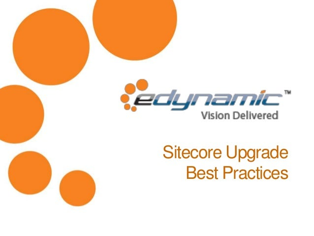 Sitecore Upgrade Best Practices
