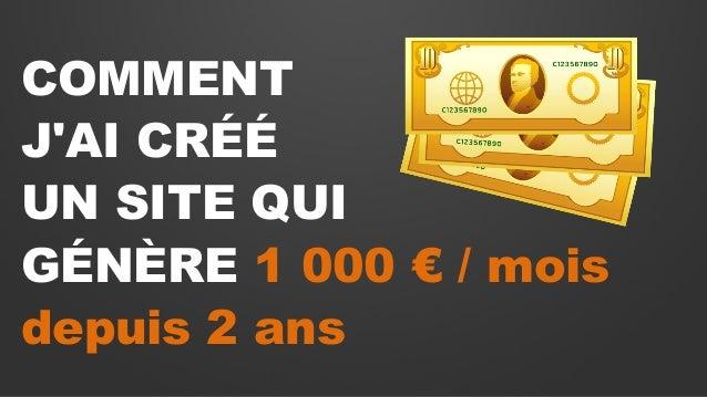 COMMENT J'AI CRÉÉ UN SITE QUI GÉNÈRE 1 000 € / mois depuis 2 ans