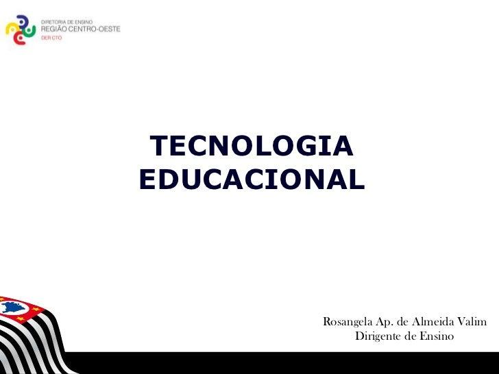 TECNOLOGIAEDUCACIONAL        SECRETARIA DA EDUCAÇÃO   Coordenadoria de Gestão da Educação Básica                          ...