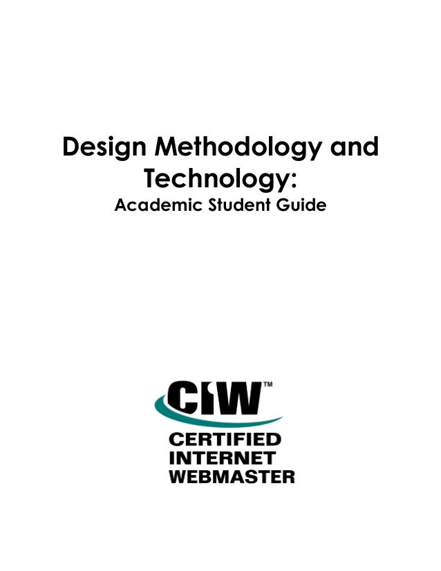 Design Methodology and Technology: Academic Student Guide