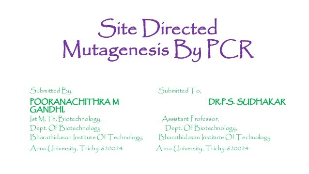 Site directed mutagenesis by pcr