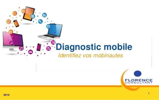 12014 Diagnostic mobile Identifiez vos mobinautes