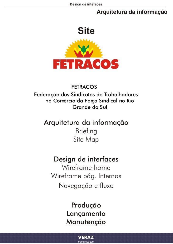 Design de intefaces                                Arquitetura da informação                  Site              FETRACOSFe...