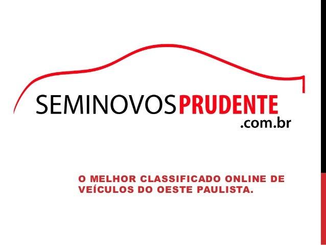 O MELHOR CLASSIFICADO ONLINE DE  VEÍCULOS DO OESTE PAULISTA.