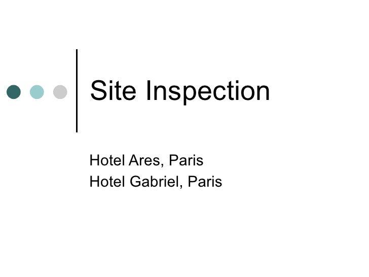 Site Inspection Hotel Ares, Paris Hotel Gabriel, Paris