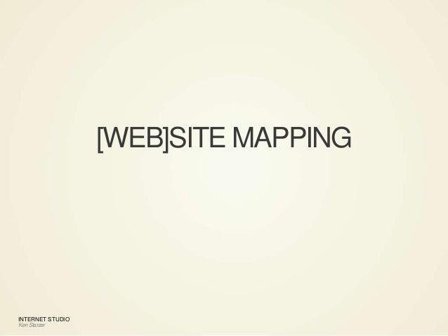 INTERNET STUDIO Ken Starzer [WEB]SITE MAPPING