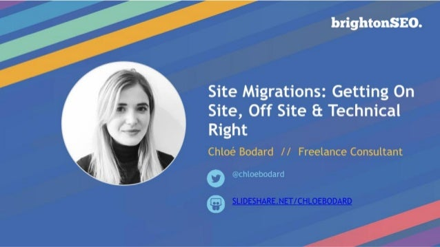 Reasons For Site Migrations ● Moving to HTTPS (URL changes) August 2014, Google announced that site using HTTPS site would...