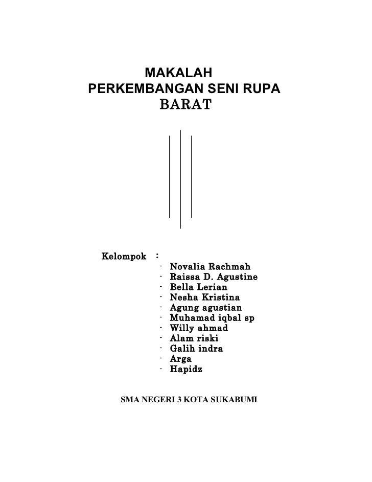 MAKALAHPERKEMBANGAN SENI RUPA       BARAT Kelompok   :                -   Novalia Rachmah                -   Raissa D. Agu...
