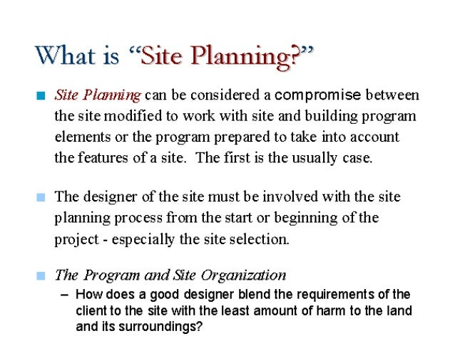 Site Planning and Design Principles – Site Planning Principles