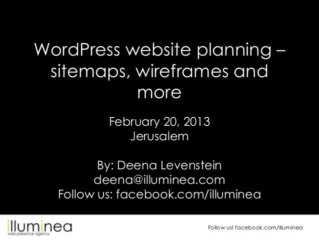 WordPress website planning – sitemaps, wireframes and           more          February 20, 2013             Jerusalem     ...