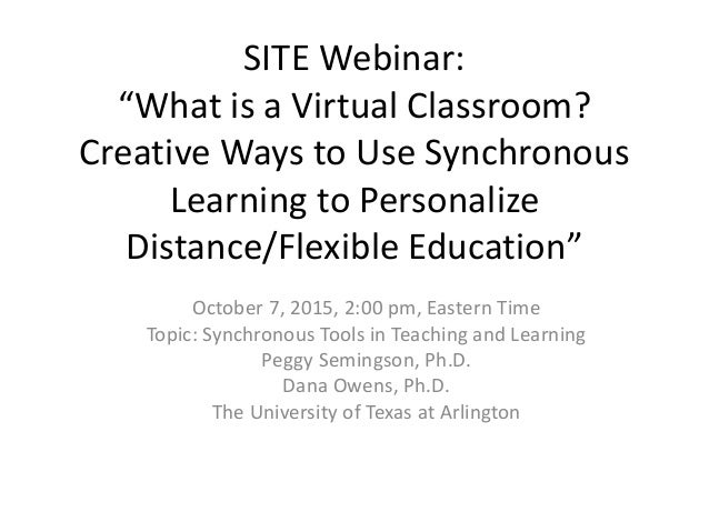 """SITE Webinar: """"What is a Virtual Classroom? Creative Ways to Use Synchronous Learning to Personalize Distance/Flexible Edu..."""