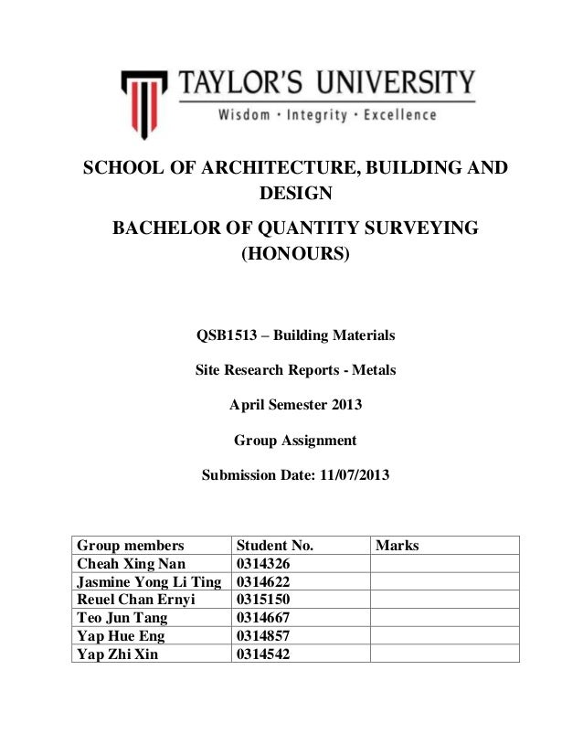 SCHOOL OF ARCHITECTURE, BUILDING AND DESIGN BACHELOR OF QUANTITY SURVEYING (HONOURS) QSB1513 – Building Materials Site Res...
