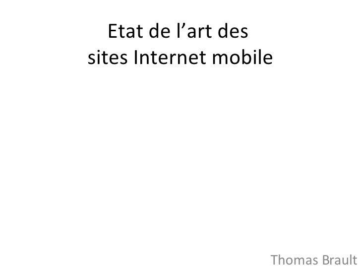 Etat de l'art des  sites Internet mobile Thomas Brault
