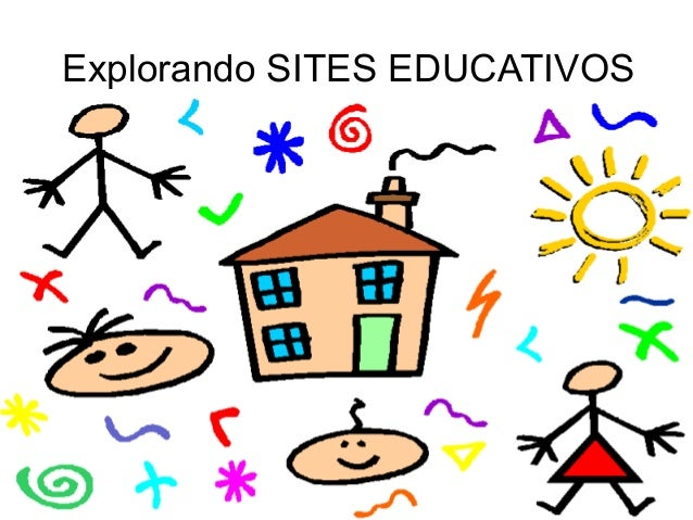 Explorando SITES EDUCATIVOS