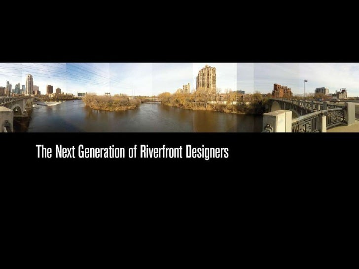 Minneapolis Riverfront Design Competition Siteseeing Youth Engagement
