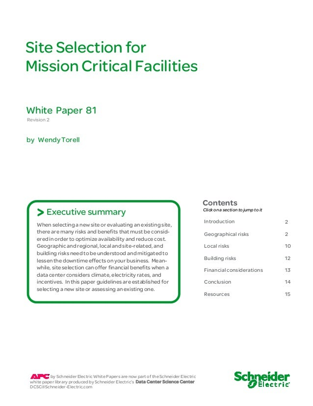 Site Selection for  Mission Critical Facilities  Revision 2  by Wendy Torell  Contents  Click on a section to jump to it  ...