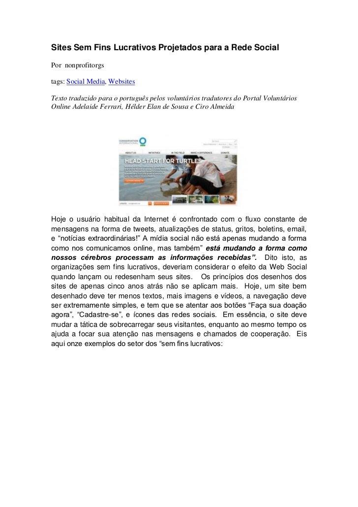 Sites Sem Fins Lucrativos Projetados para a Rede SocialPor nonprofitorgstags: Social Media, WebsitesTexto traduzido para o...
