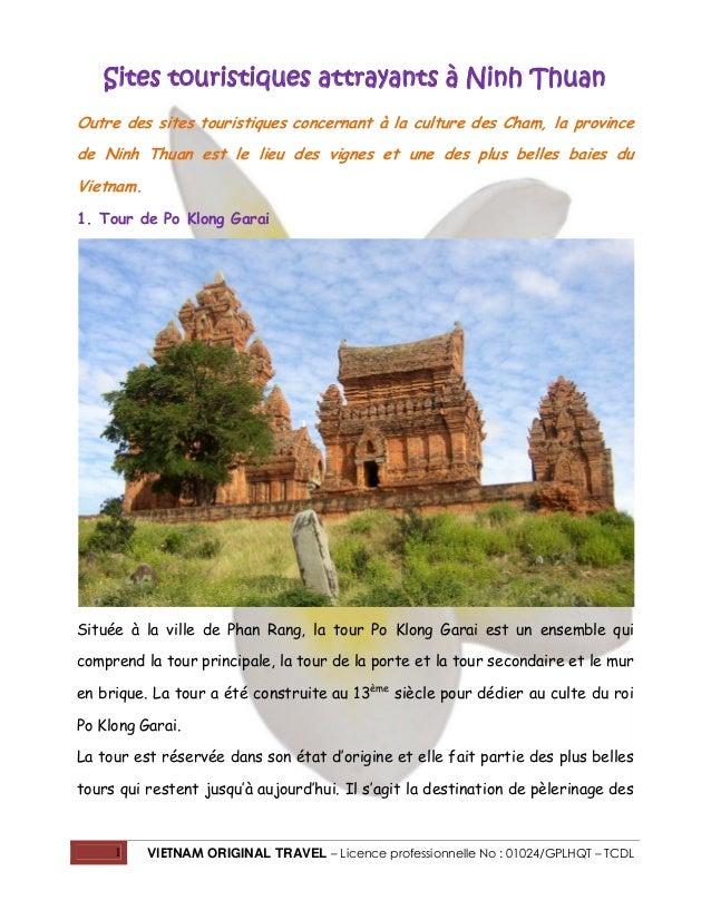 Sites touristiques attrayants à Ninh Thuan Outre des sites touristiques concernant à la culture des Cham, la province de N...