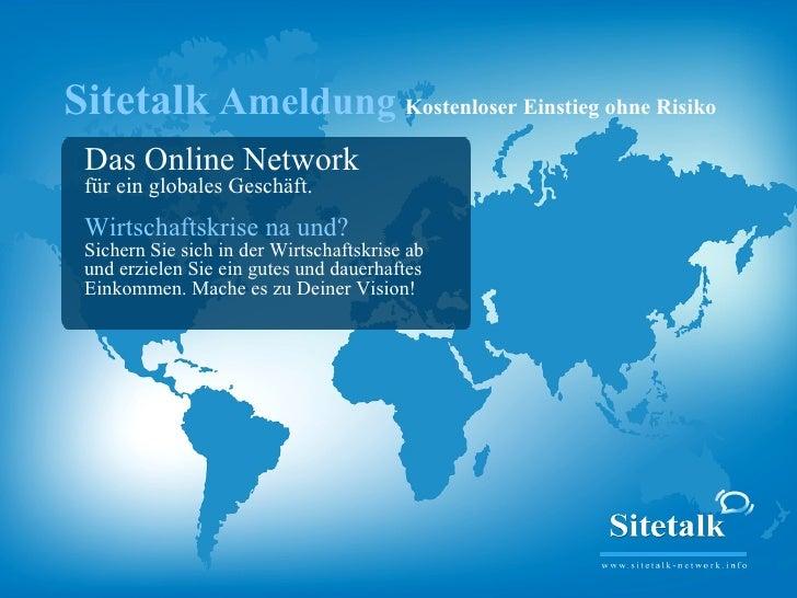 Sitetalk Ameldung Kostenloser Einstieg ohne Risiko  Das Online Network  für ein globales Geschäft.  Wirtschaftskrise na un...