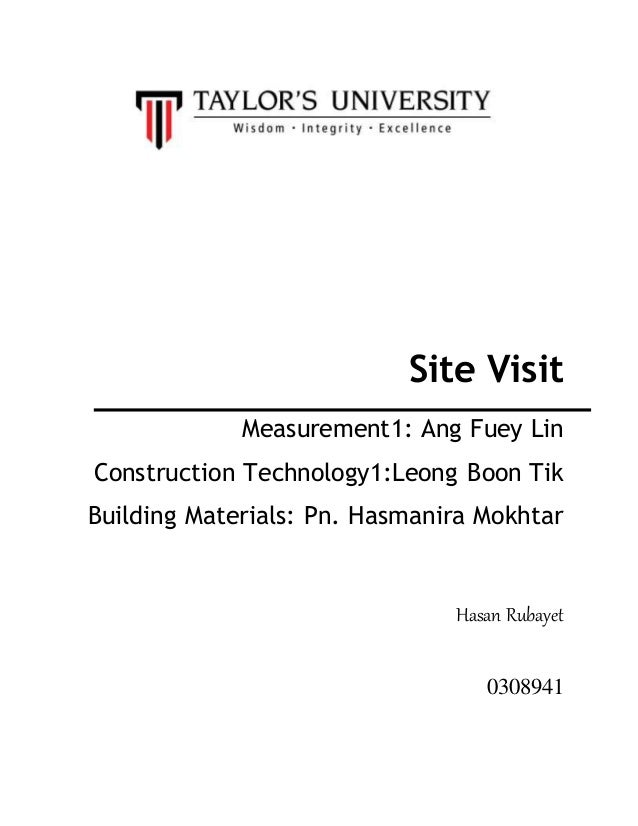 Site Visit Measurement1: Ang Fuey Lin Construction Technology1:Leong Boon Tik Building Materials: Pn. Hasmanira Mokhtar Ha...
