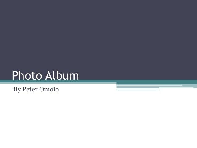 Photo Album By Peter Omolo