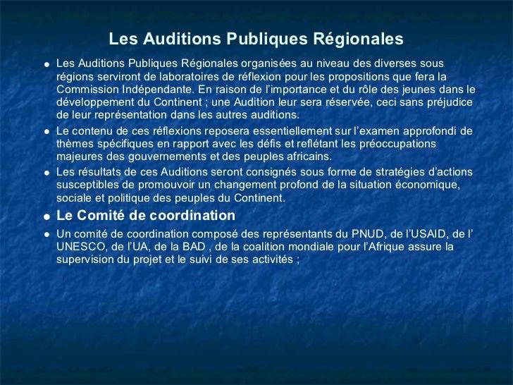Les Auditions Publiques RégionalesLes Auditions Publiques Régionales organisées au niveau des diverses sousrégions serviro...