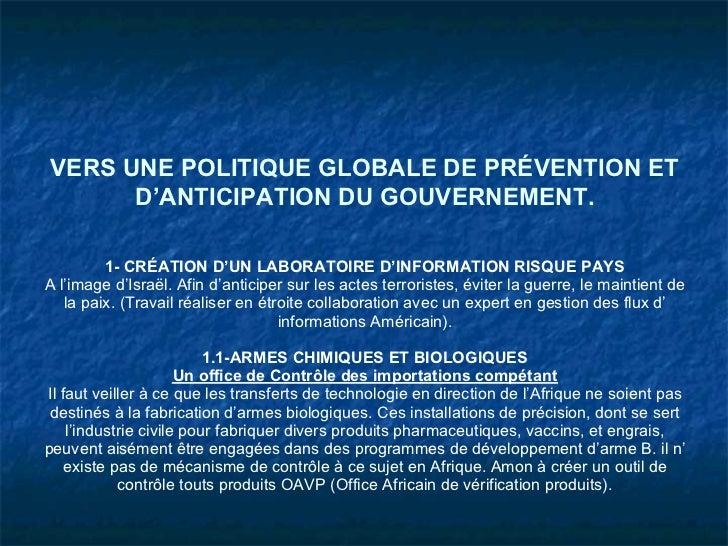 VERS UNE POLITIQUE GLOBALE DE PRÉVENTION ET      D'ANTICIPATION DU GOUVERNEMENT.         1- CRÉATION D'UN LABORATOIRE D'IN...