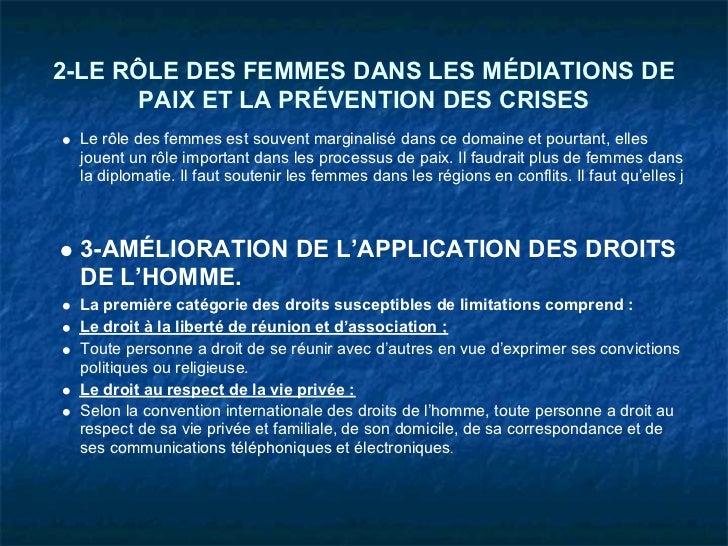 2-LE RÔLE DES FEMMES DANS LES MÉDIATIONS DE      PAIX ET LA PRÉVENTION DES CRISES Le rôle des femmes est souvent marginali...