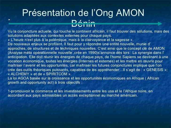 Présentation de l'Ong AMON                   BéninVu la conjoncture actuelle, qui touche le continent africain, il faut tr...