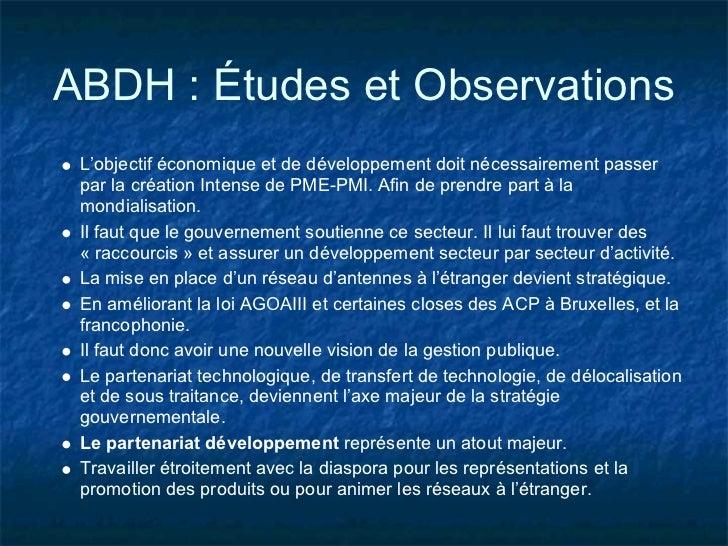 ABDH : Études et Observations L'objectif économique et de développement doit nécessairement passer par la création Intense...