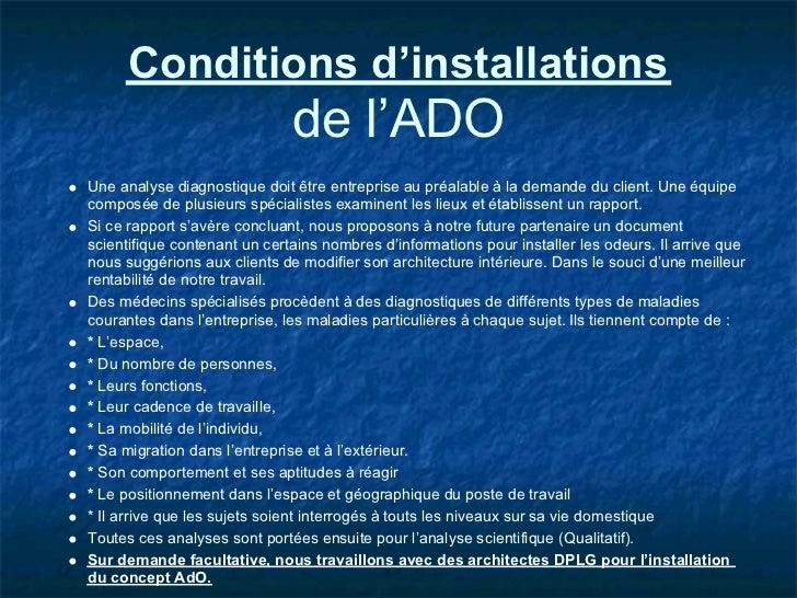 Conditions d'installations                              de l'ADOUne analyse diagnostique doit être entreprise au préalable...