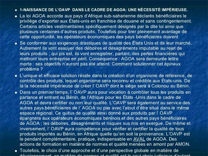 1-NAISSANCE DE L'OAVP DANS LE CADRE DE AGOA: UNE NÉCESSITÉ IMPÉRIEUSE.La loi AGOA accorde aux pays d'Afrique sub-saharienn...