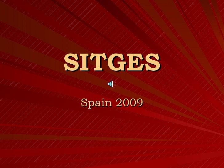 SITGES Spain 2009
