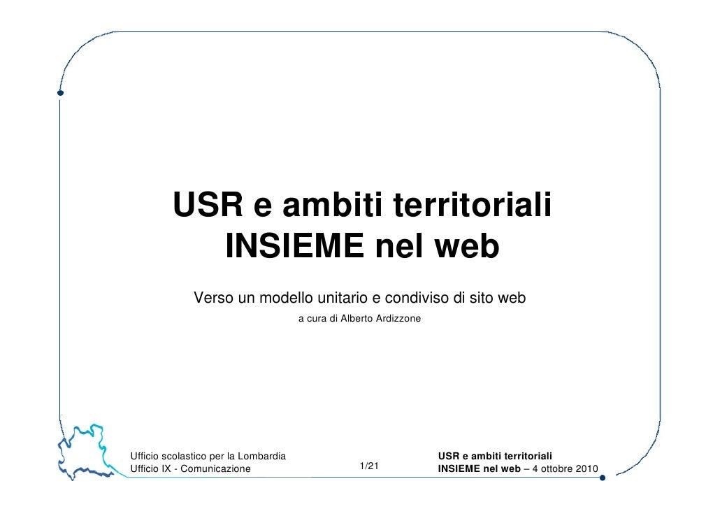 USR e ambiti territoriali            INSIEME nel web               Verso un modello unitario e condiviso di sito web      ...