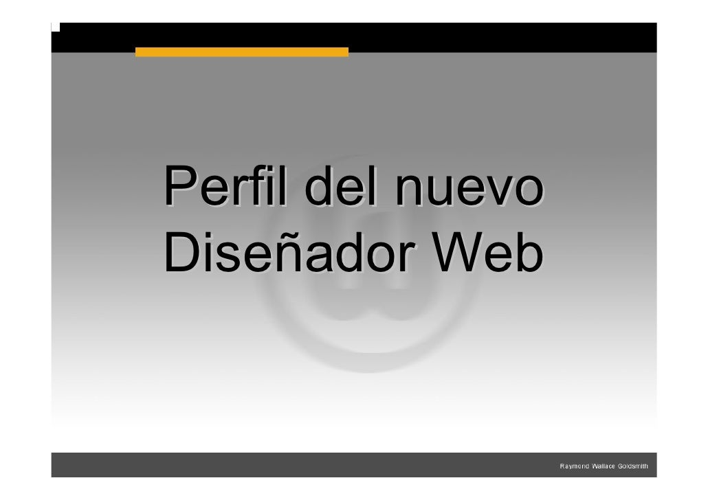 Perfil del nuevo Diseñador Web