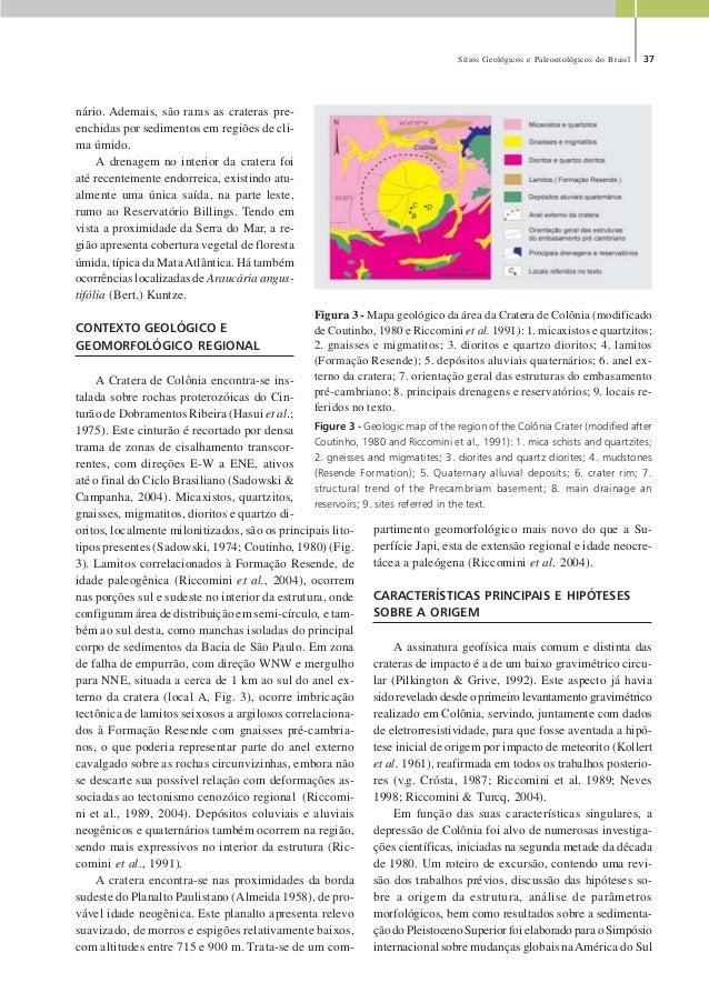 Sítios Geológicos e Paleontológicos do Brasil 37 nário. Ademais, são raras as crateras pre- enchidas por sedimentos em reg...